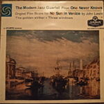 The modern Jazz Quartet Plays - One Never Knows