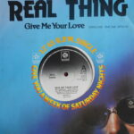 Real Thing - Give Me Your Love