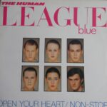 The Human League blue - Open Up Your  Heart /Non Stop