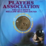 Players Association - The Get Down Mellow Mellow Sound